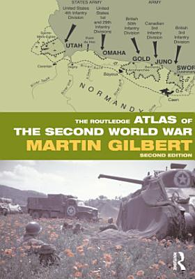 The Routledge Atlas of the Second World War PDF