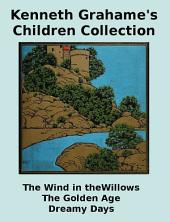 Kenneth Grahame's Children Collection