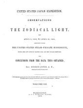 Observations on the zodiacal light: from April 2, 1853, to April 22, 1855, made chiefly on board the United States steam-frigate Mississippi, during her late cruise in eastern seas, and her voyage homeward : with conclusions from the data thus obtained