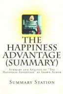 The Happiness Advantage (Summary)