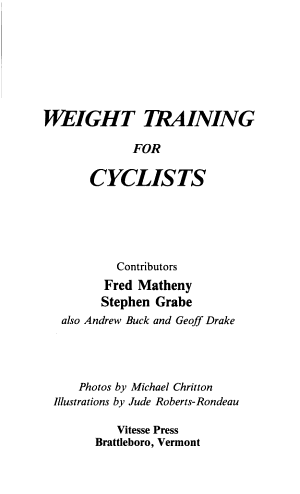 Weight Training for Cyclists  from the Editors of Velo news PDF