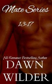 Mate Series, 13-17 (Gay Werewolf Romance Bundle)