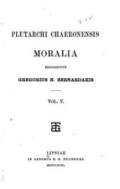 Moralia: Volume 5