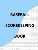 Baseball Scorekeeping Book PDF