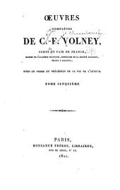 Oeuvres complètes de C. F, Volney...