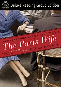 The Paris Wife (Random House Reader's Circle Deluxe Reading Group Edition) Book