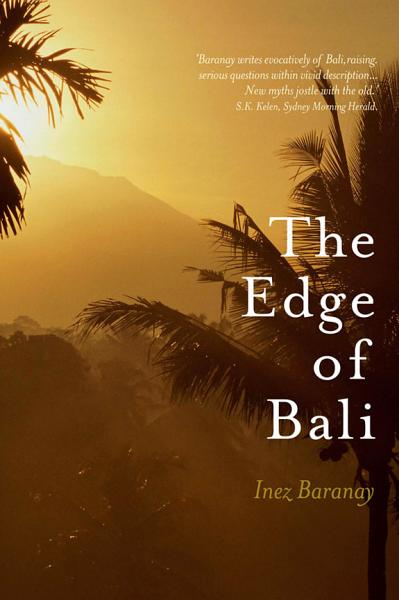 The Edge of Bali and Other Writings