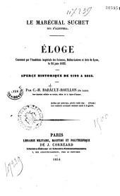 Le Maréchal Suchet, duc d'Albufera: aperçu historique de 1792 à 1815