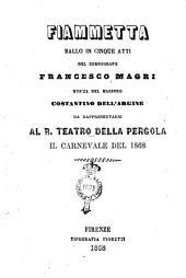Fiammetta ballo in cinque atti del coreografo Francesco Magri