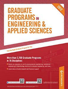 Peterson s Graduate Programs in Engineering   Applied Sciences 2012