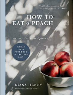 How to eat a peach Book