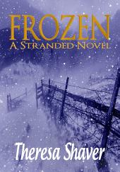 Frozen: A Stranded Novel