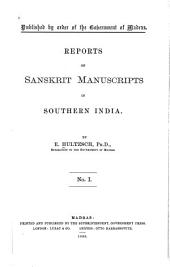 Reports on Sanskrit Manuscripts in Southern India: Volume 1