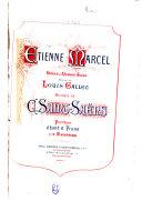 Étienne Marcel: opéra en quatre actes