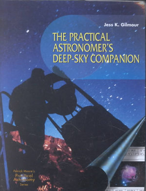 The Practical Astronomer s Deep sky Companion PDF