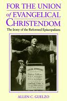 For the Union of Evangelical Christendom PDF