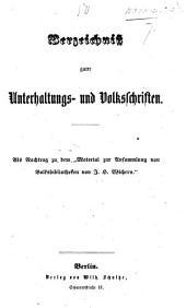 """Verzeichnissguter Unterhaltungs- und Volksschriften Als Nachtrag zu dem """"Material zur Ansammlung von Volksbibliotheken von J. H. Wichern."""""""