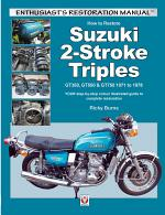 How to Restore Suzuki 2-Stroke Triples GT350, GT550 & GT750 1971 to 1978