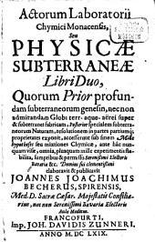 Acta Laboratorii Chymici monacensis: libri 2