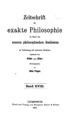 Zeitschrift f  r exakte Philosophie im sinne des neueren philosophischen realismus PDF