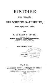 Histoire des sciences naturelles depuis leur origine chez tous les peuples connus: Volume5