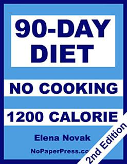 90 Day No Cooking Diet   1200 Calories Book