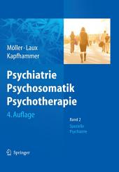 Psychiatrie, Psychosomatik, Psychotherapie: Band 1: Allgemeine Psychiatrie Band 2: Spezielle Psychiatrie, Ausgabe 4