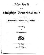 Jahresbericht über die Königliche Gewerbsschule zu Straubing: für das Schuljahr ... 1870/71 (1871)