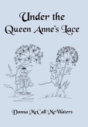 Under the Queen Anne's Lace