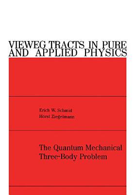 The Quantum Mechanical Three Body Problem