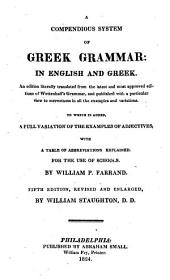 A Compendious System of Greek Grammar: in English and Greek: An Edition Literally Translated from the Latest and Most Approved Editions of Wettenhall's Grammar ...