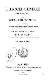L'annaei Senecae pars prima sive opera philosophica
