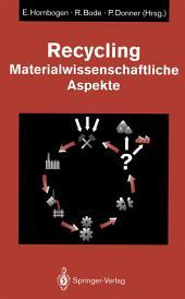 Recycling: Materialwissenschaftliche Aspekte