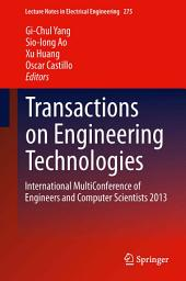 Transactions on Engineering Technologies: International MultiConference of Engineers and Computer Scientists 2013