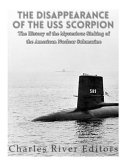 The Disappearance of the USS Scorpion PDF