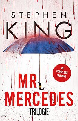 Mr  Mercedes Trilogie   Mr  Mercedes  De eerlijke vinder  Wisseling van de wacht PDF