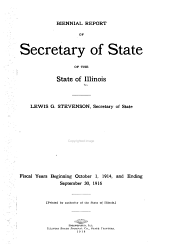 Biennial Report of the Secretary of State, to the Governor of Illinois
