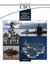 An Analysis of the Navy's Fiscal Year 2012 Shipbuilding Plan