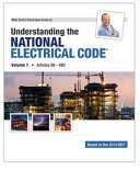 Mike Holt s Illustrated Guide to Understanding the National Electrical Code  Volume 1  Articles 90 480  Based on the 2014 NEC PDF