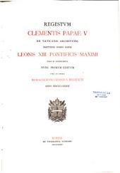 Regestum Clementis papae V... nunc primum editum cura et studio monachorum ordinis S. Benedicti...