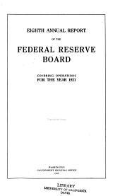 Annual Report of the Federal Reserve Board for the Period Ending December 31 ...: Volume 8, Part 1921