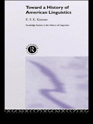 Toward a History of American Linguistics