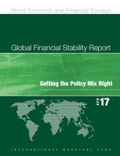 Global Financial Stability Report, April 2017: Getting the Policy Mix Right