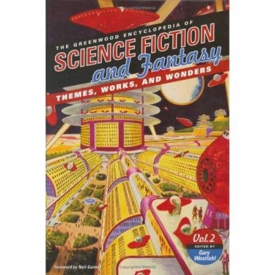 The Greenwood Encyclopedia of Science Fiction and Fantasy