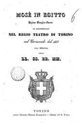 Mosè in Egitto azione tragico-sacra da rappresentarsi nel Regio Teatro di Torino nel carnovale del 1833 alla presenza della LL. SS. RR. MM. /[\Andrea Leone Tottola]: Edizione 1