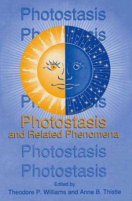 Photostasis and Related Phenomena PDF
