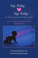 My Baby  My Baby Our Timeless Journey of Faith  Hope  and Love PDF