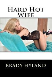 Hard Hot Wife