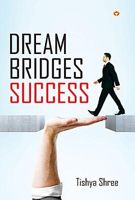 Dream Bridges Success PDF