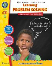 21st Century Skills - Learning Problem Solving Gr. 3-8+